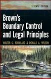 Brown's Boundary Control and Legal Principles, Robillard, Walter G. and Wilson, Donald A., 111843143X