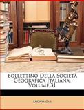 Bollettino Della Società Geografica Italiana, Anonymous and Anonymous, 1149981431