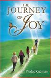 The Journey of Joy, Piedad Guzman, 1469131439