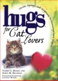 Hugs for Cat Lovers, Tammy L. Bicket and Dawn M. Brandon, 1476751439