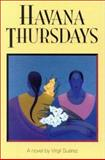 Havana Thursdays, Virgil Suarez, 1558851437