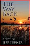 The Way Back, Jeffrey Turner, 1628381434