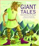 Giant Tales from Around the World, Amanda Hall, 1844581438