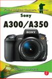 Sony A300/A350 : Focal Digital Camera Guides, Barnett, Shawn, 0240811437