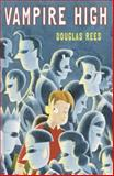 Vampire High, Douglas Rees, 0385901437