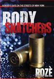 Body Snatchers, Roze, 0979861438