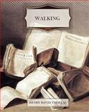 Walking, Henry David Thoreau, 1463701438