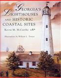 Georgia's Lighthouses and Historic Coastal Sites, Kevin M. McCarthy, 156164143X