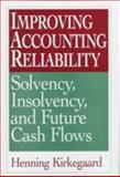 Improving Accounting Reliability, Henning Kirkegaard, 1567201431