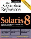 Solaris 8 : The Complete Reference, Veeraraghavan, Sriranga and Watters, Paul, 0072121432