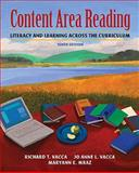 Content Area Reading : Literacy and Learning Across the Curriculum (with MyEducationLab), Vacca, Richard T. and Vacca, Jo Anne L., 0131381431