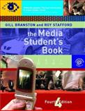 The Media Student's Book, Gill Branston and Roy Stafford, 0415371430
