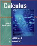 Calculus : Ideas and Applications, Himonas, Alex and Howard, Alan, 0471401439