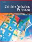 Calculator Applications for Business, Yelverton, Sandra, 0538441437