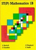 ST(P) Mathematics 1B Pupil's Book, L. Bostock, A. Shepherd, F. S. Chandler, Ewart Smith, 0748701435
