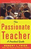 The Passionate Teacher 2nd Edition