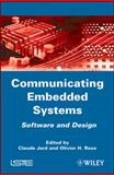 Communicating Embedded Systems : Software and Design, , 1848211430