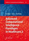 Advanced Computational Intelligence Paradigms in Healthcare - 2, , 3642091431