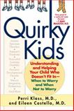 Quirky Kids, Perri Klass and Eileen Costello, 0345451430