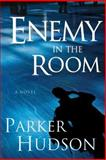 Enemy in the Room, Parker Hudson, 0966661435