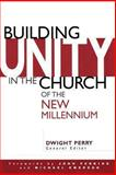 Building Unity in the Church of the New Millennium, Dwight Perry and Raleigh Washington, 1483961435