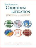 The Science of Courtroom Litigation, John P. Esser JD  PhD, 1588521435