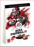NCAA Football 12, Prima Games Staff and Gamer Media Inc. Staff, 0307891445
