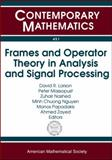Frames and Operator Theory in Analysis and Signal Processing, , 0821841440