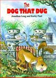 The Dog That Dug, Jonathan Long and Korky Paul, 0916291448