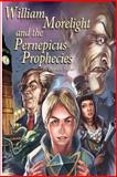 William Morelight and the Pernepicus Prophecies, Patrick Maher, 1490301445