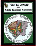 How to Manage Your Whole Language Classroom, Denise D. Harrell, 1557341443