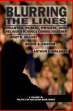 Blurring the Lines, Arthur Maloney and Janet D. Mulvey, 161735144X