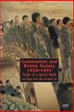 Communists and British Society 1920-1991 : People of a Special Mould, Morgan, Kevin and Cohen, Gidon, 1854891448