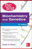 Biochemistry and Genetics, Wilson, Golder, 0071791442