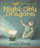 Night Sky Dragons, Mal Peet and Elspeth Graham, 0763661449