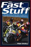 The Fast Stuff, Mat Oxley, 0857331442