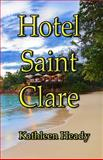 Hotel Saint Clare, Kathleen Heady, 0991501446