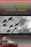 The Ghost in General Patton's Third Army, Eugene G. Schulz, 1477141448