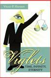 Viglets - Time, Infinity, Eternity, Viggo P. Hansen, 1477211446