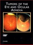 Tumors of the Eye and Ocular Adnexa, Char, Devron H., 1550091441