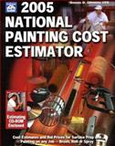 2005 National Painting Cost Estimator, Gleason, Dennis D., 1572181443