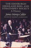 The Edinburgh Highland Reel and Strathspey Society, Calder, James Moray, 1862321442