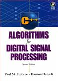 C++ Algorithms for Digital Signal Processing, Embree, Paul and Kimble, 0131791443