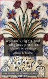 Women's Rights and Religious Practice : Claims in Conflict, Boden, Alison L., 0230551440