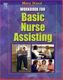 Workbook for Basic Nurse Assisting, Stassi, Mary E., 0721691447