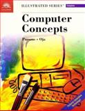 Computer Concepts - Illustrated Complete, Parsons, June J. and Oja, Dan, 0760061440