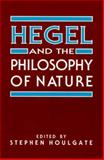 Hegel and the Philosophy of Nature 9780791441442