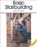 Basic Stairbuilding, Scott Schuttner, 0942391446