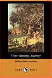Their Wedding Journey, Howells, William Dean, 1406531448