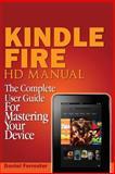 Kindle Fire HD Manual, Daniel Forrester, 1497311446
